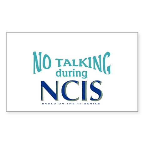 No Talking During NCIS Sticker (Rectangle)