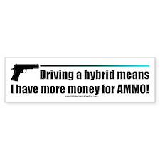 More Money for Ammo bumper st Bumper Sticker