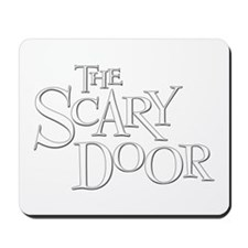 The Scary Door Mousepad