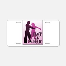 DANCE -A- HOLIC PURPLE Aluminum License Plate
