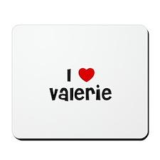 I * Valerie Mousepad