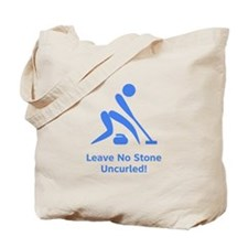 Leave No Stone Uncurled! Tote Bag