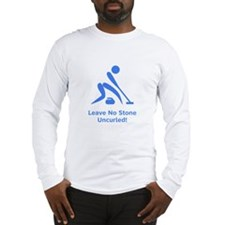 Leave No Stone Uncurled! Long Sleeve T-Shirt