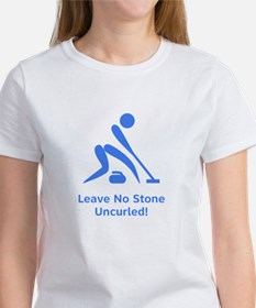 Leave No Stone Uncurled! Women's T-Shirt