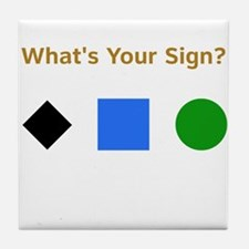 What's Your Sign? Tile Coaster