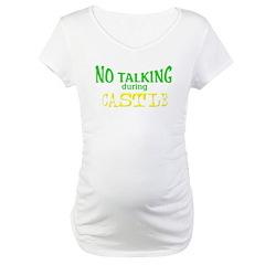 No Talking During Castle Shirt
