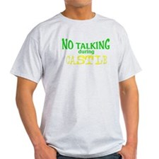 No Talking During Castle T-Shirt