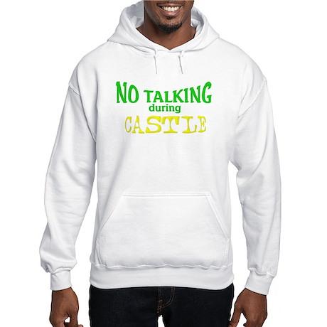 No Talking During Castle Hooded Sweatshirt