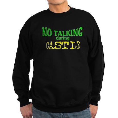 No Talking During Castle Sweatshirt (dark)