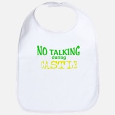 No Talking During Castle Bib