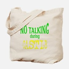 No Talking During Castle Tote Bag