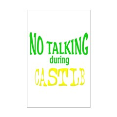 No Talking During Castle Posters