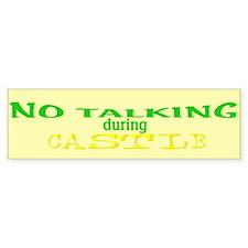 No Talking During Castle Sticker (Bumper)