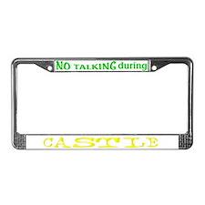 No Talking During Castle License Plate Frame