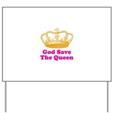 God Save The Queen Yard Sign