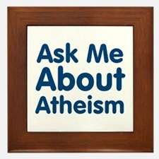 Ask Me About Atheism Framed Tile