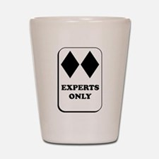 Experts Only Shot Glass