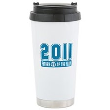2011 Father of the Year Travel Mug