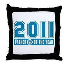 2011 Father of the Year Throw Pillow