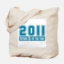 2011 Father of the Year Tote Bag