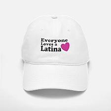 Everyone Loves a Latina Baseball Baseball Cap