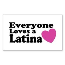Everyone Loves a Latina Rectangle Decal