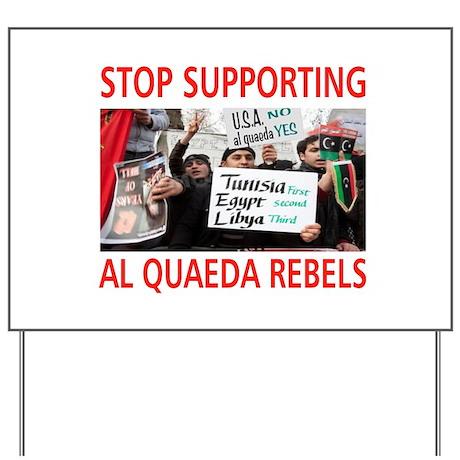 OBAMA HELPING AL QUAEDA Yard Sign