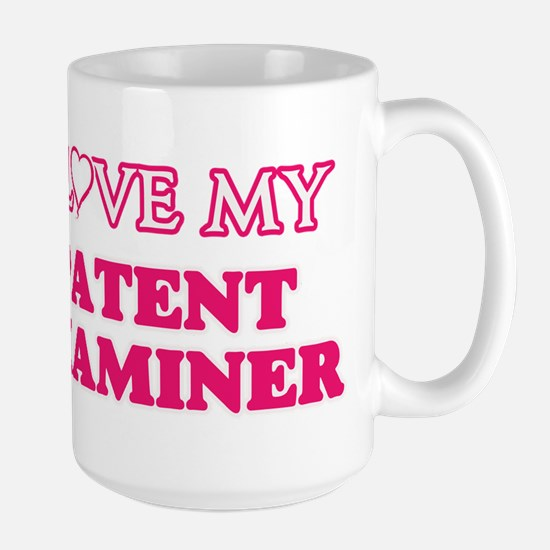 I love my Patent Examiner Mugs