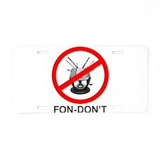 Fondue Fon-don't! Aluminum License Plate