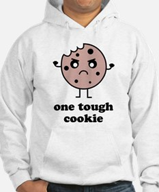 One Tough Cookie Hoodie Sweatshirt
