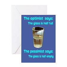 Optimist/Pessimist/Thirstiest Greeting Card