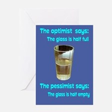 Optimist/Pessimist/Thirstiest Greeting Card