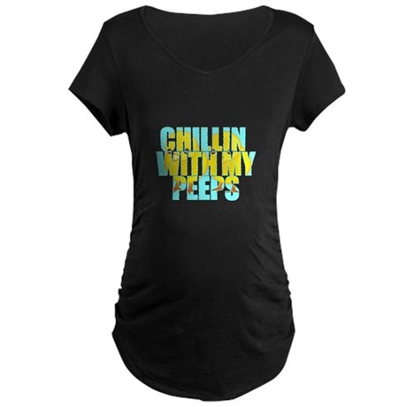 Chillin With My Peeps Maternity Dark T-Shirt