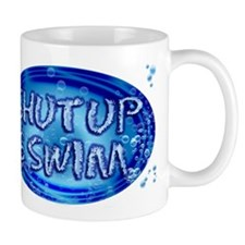 shut up & swim Mug