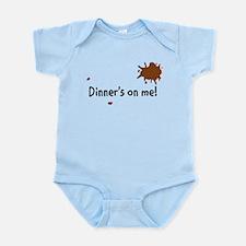 Dinner Is On Me Infant Bodysuit
