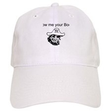Show me your Booty Baseball Cap