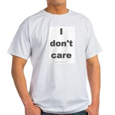 T-Shirts - I dont care Ash Grey T-Shirt