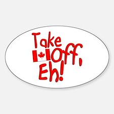 Take Off, Eh! Sticker (Oval)