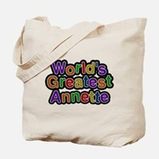 Worlds Greatest Annette Tote Bag