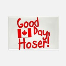 Good Day, Hoser! Rectangle Magnet