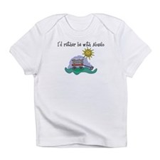 I'd Rather be with Abuelo Infant T-Shirt