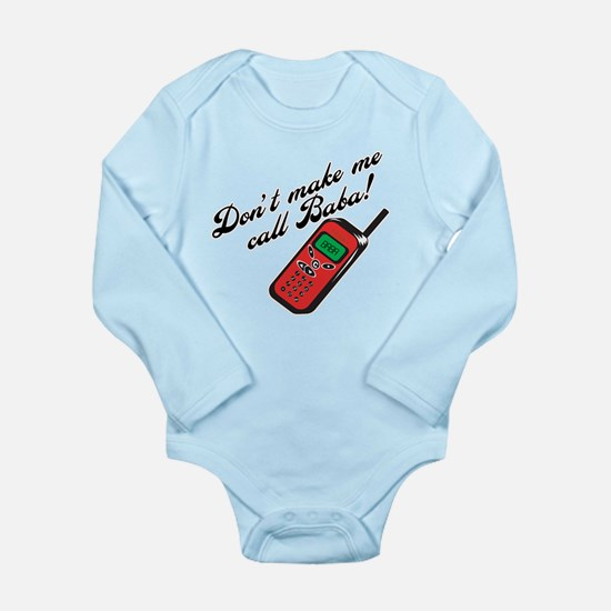 Don't Make Me Call Baba! Onesie Romper Suit