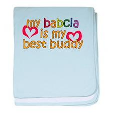 Babcia is My Best Buddy baby blanket