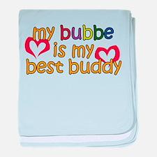 Bubbe is My Best Buddy baby blanket