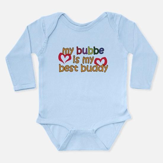 Bubbe is My Best Buddy Long Sleeve Infant Bodysuit