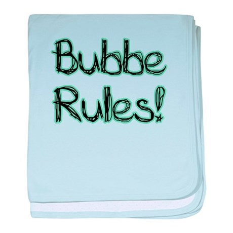Bubbe Rules! baby blanket
