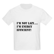 I'm energy efficient! T-Shirt