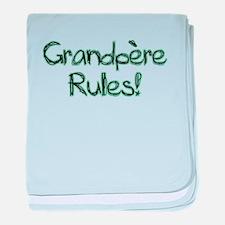 Grandpere Rules! baby blanket
