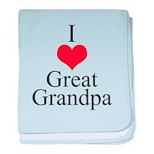 I Love (Heart) Great Grandpa baby blanket
