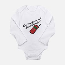 Don't Make Me Call Great Gran Long Sleeve Infant B